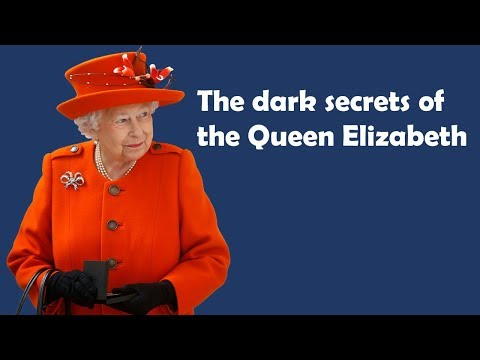 The dark secrets of Queen Elizabeth