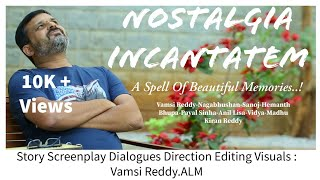 Nostalgia Incantatem(English)l Vamsi Reddy Film | 2019 | Hemanth | Naga |Sanoj | Award Winning Film