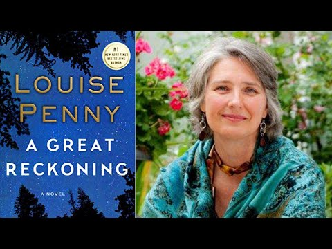 "Louise Penny on ""A Great Reckoning"" 