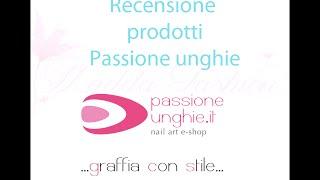 Review Passione unghie (ricostruzione) Thumbnail