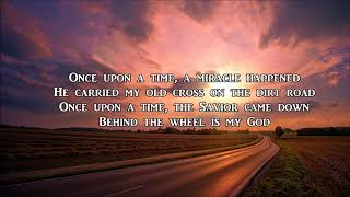 Behind The Wheel Is My GOD - Lifebreakthrough
