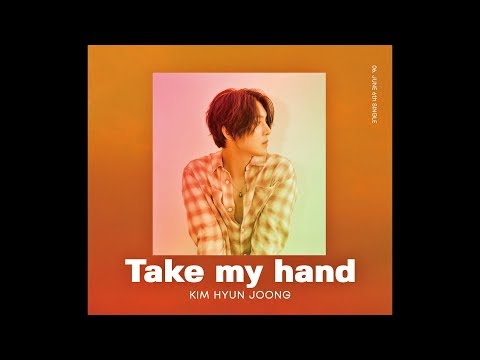 KIM HYUN JOONG - 「Take my hand」 (Official Music Video)