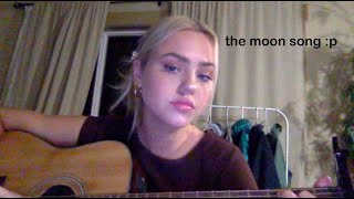 the moon song cover