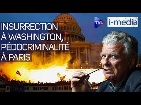 I-Média n°330 – Insurrection à Washington, pédocriminalité à Paris