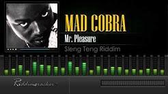 Mad Cobra - Mr. Pleasure (Sleng Teng Riddim) [HD]