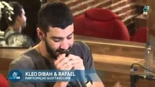 Kleo Dibah  Rafael   Cicatrizes Part Gusttavo Lima Ao Vivo no ClapMe   24022015