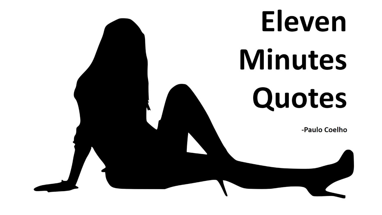 Eleven minutes a novel read book online.