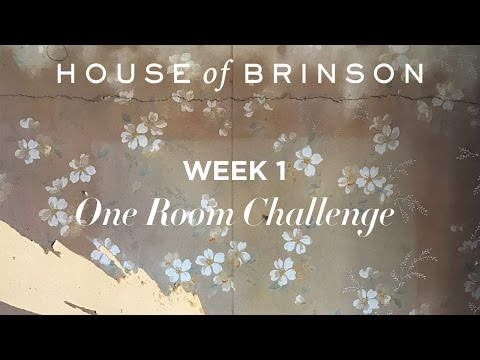 One Room Challenge: Week 1 / House of Brinson