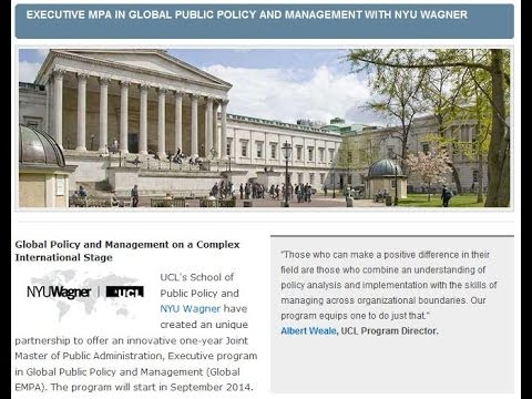 UCL / NYU Wagner - Executive Master of Public Administration in Global Public Policy and Management