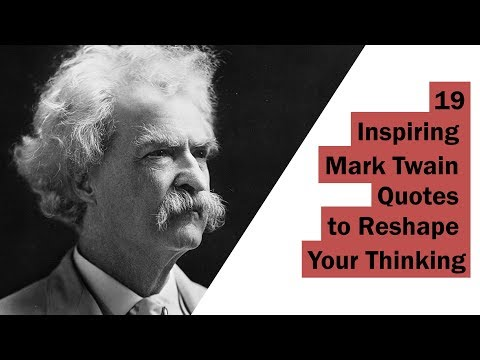 19 Inspiring Mark Twain Quotes to Reshape Your Thinking | Sameer Gudhate