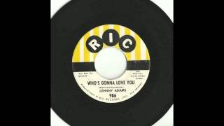 Johnny Adams - Who's Gonna Love You 45 RPM