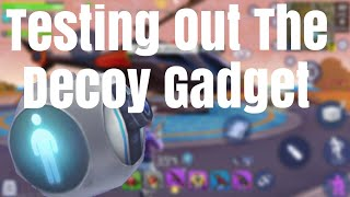 Testing Out The Decoy Gadget (Creative Destruction Mobile Gameplay)