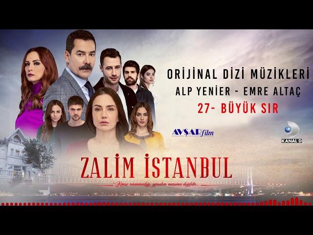 Zalim İstanbul Soundtrack - 27 Büyük Sır (Alp Yenier, Emre Altaç)
