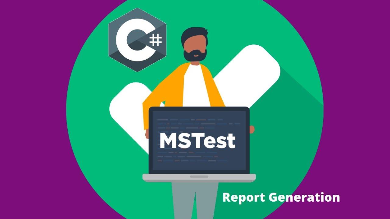 Report Generation Using MsTest
