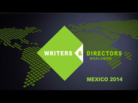 Writers & Directors Worldwide 2014 Annual Congress in Mexico - Spanish Subtitles
