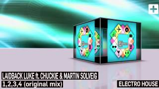 Laidback Luke ft. Chuckie & Martin Solveig - 1,2,3,4 (original mix)