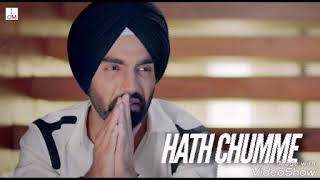 Hath Chumme !! Ammy Virk mp3 song