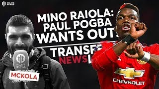 Raiola: Pogba IS Leaving! | Man Utd Transfer News