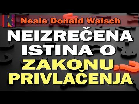 Neale D. Walsch - Istina o Zakonu privlačenja | JaJesamKreator 2017