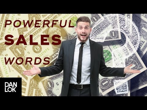 The Three Most Powerful Words You Can Use When Selling - Dan Lok