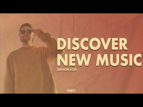 Discover New Music Edition 129