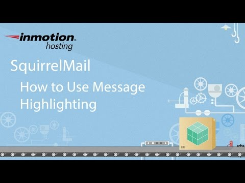 SquirrelMail Tutorial Series - 5 of 12 - How to Use Message Highlighting