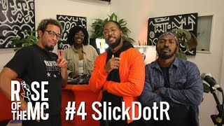 Rise of the MC Podcast #4 w/ SlickDotR // And What LDN