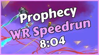 Prophecy WR Speedrun in 8:04