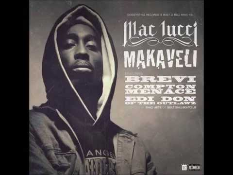 Mac Lucci - MAKAVELI ft.EdiDon,  Compton Menace, Brevi