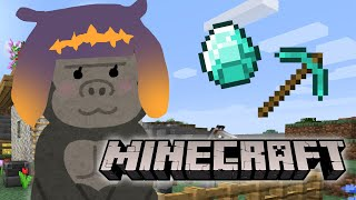 【Minecraft】Just Keep Digging