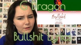 G Dragon - 'Bullshit' Lyric Reaction