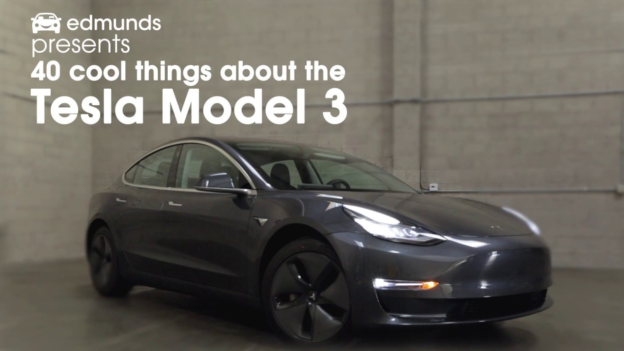 40 Cool Things About The Tesla Model 3 Edmunds