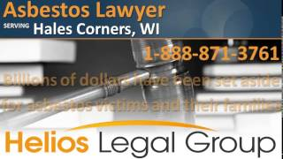 Hales Corners Asbestos Lawyer & Attorney - Wisconsin
