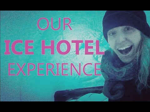 Our Trip to the ICE HOTEL in Sweden