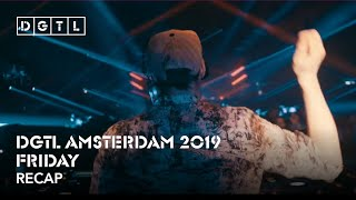 DGTL Amsterdam 2019 - Recap Friday