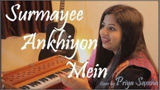 Surmayee Ankhiyon Mein Cover (Female Version) by Priya Saxena | Sadma | Ilayaraja | K. J. Yesudas