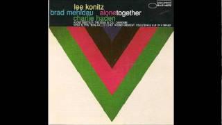 Lee Konitz, Brad Mehldau, Charlie Haden - What Is This Thing Called Love?