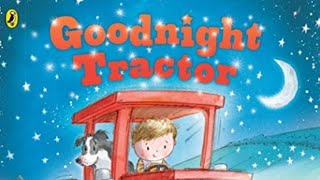 "Play Basket with Meriel ""Goodnight Tractor"""