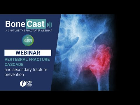 Capture The Fracture webinar - Vertebral fracture cascade and secondary fracture prevention