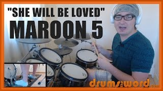★ She Will Be Loved (Maroon 5) ★ Drum Lesson PREVIEW | How To Play Song (Matt Flynn)