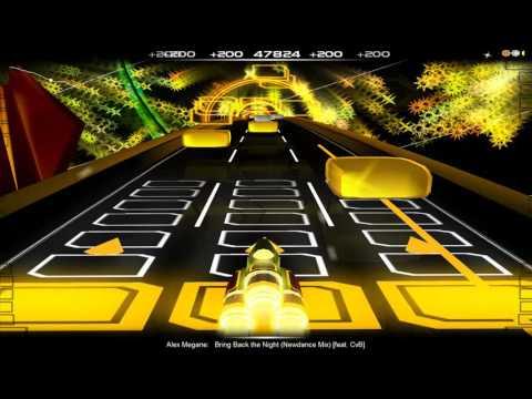 [Audiosurf] Alex Megane Feat. CvB - Bring Back The Night (New Dance Mix)