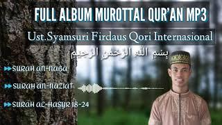 Download Mp3 Full Mp3 Morottal Syamsuri Firdaus  Qori Interrrnasssional