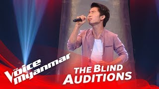 """ေဇာ္ထြန္း: """"မေမ့ႏိုင္ဘူး"""" - Blind Audition - The Voice Myanmar 2018"""