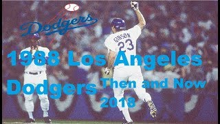 Then & Now Sports: 1988 Los Angeles Dodgers 2018 Edition