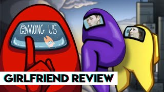 Among Us | Girlfriend Reviews