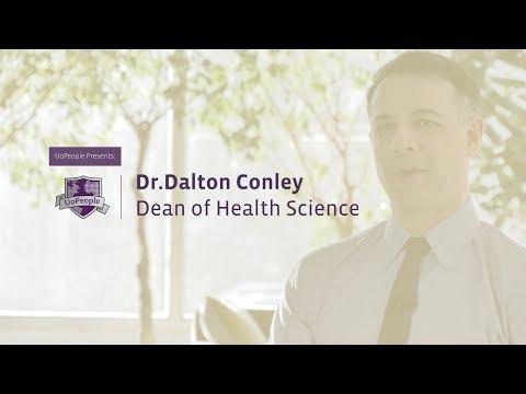 Dean of Health Science: Dr. Dalton Conley
