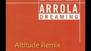 Ruff Driverz pres. Arrola - Dreaming (Altitude Remix)