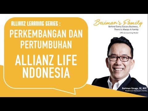 ALLIANZ LEARNING SERIES : PERKEMBANGAN DAN PERTUMBUHAN ALLIANZ LIFE INDONESIA