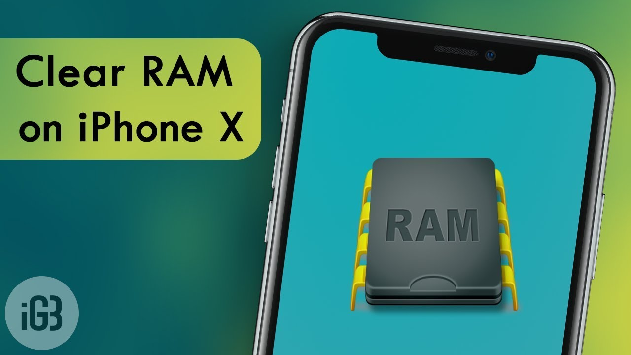 How To Clear Iphone X Xs Or Xs Max Ram Memory On Ios 12 Or 11 Youtube