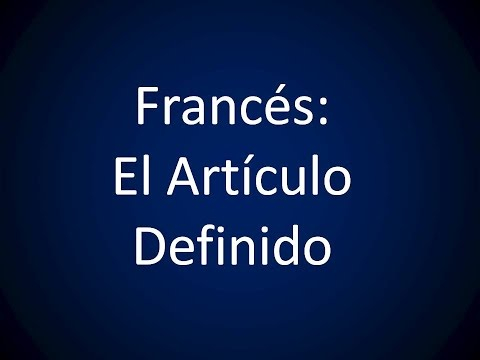 Francés - Lección 14 - El Artículo Definido